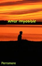 Amor imposible by Perromore