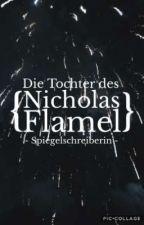 Die Tochter des Nicolas Flamel (Rumtreiber  FF) by Independent_warrior