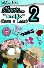 """nuevo....""""amigo""""2 (Deuz X Loon) by mavelice"""