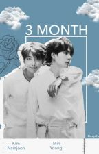 3 Months -  [Namgi]  by blckwings