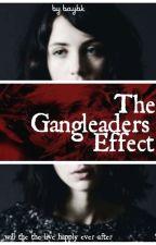 The GangLeaders Effect  by baybkia