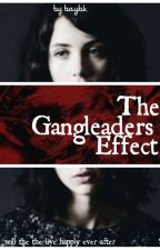 The GangLeaders Effect  by baybkia