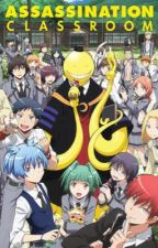 Assassination Classroom x male reader (ON HOLD) by 1stlovingreader