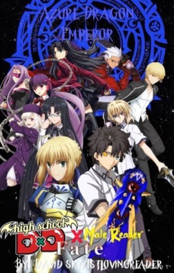 The Azure Dragon Emperor: Highschool DxD X Male Reader
