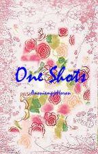 One Shots...   {DUTCH} by AnoniempjeHoran