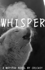 Whisper by -Cricketeer-