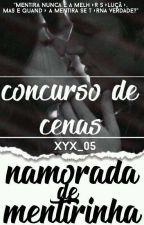 Concurso de Cenas - Namorada de Mentirinha by xyx_05