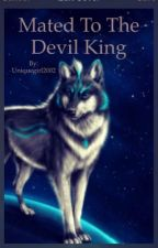 Mated to the Devil King by uniquegirl2002