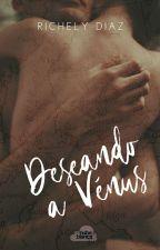 Deseando A Vénus [V2] by imaginacionsiempre