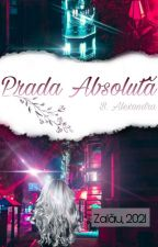 Prada Absolută by Al3xandraAlle
