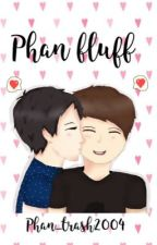 Phan fluff  by phan_trash2004