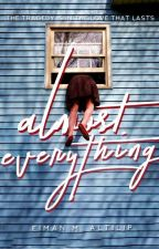 Almost Everything  by wohnderwall