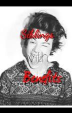 Siblings with Benefits a Harry styles love story by AnnaleeSavon