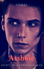 Asshole Tome1 by Andy_BlackBiersack26