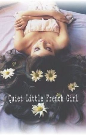 Quiet Little French Girl. [h.s.] by Pianogirl56