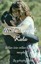 Mit'e Çeyrek Kala by zubeydegultekin