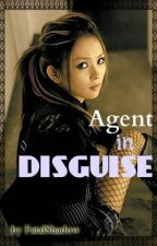 Agent in Disguise by FatalShadow