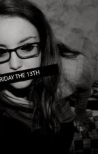 Time For Terror (A Friday the 13th Short Story) // COMPLETED  by Stephamaney