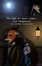 Zootopia: The bad in each other. La venganza by Apheront
