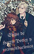 ships de Harry Potter y recomendaciones by Wtf_alone
