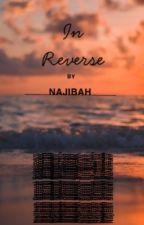 In Reverse by ___habijan