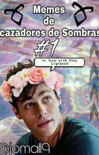 MEMES DE CAZADORES DE SOMBRAS #1 by joma119