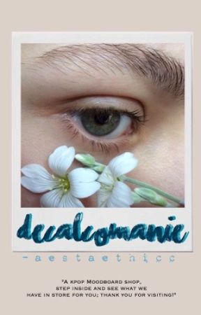 Dècalcomanie || Moodboards by -aestaethicc