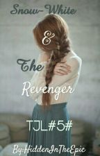 #5#Snow-white & The Revenger by HiddenInTheEpic