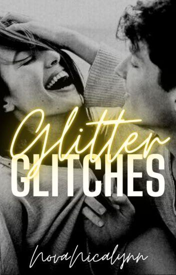 Glitter Glitches