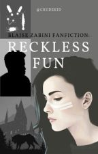 RECKLESS FUN of Zoe Black {Blaise Zabini} by crudekid