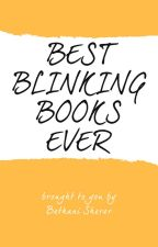 Best Blinkin' Books Ever by bethani-