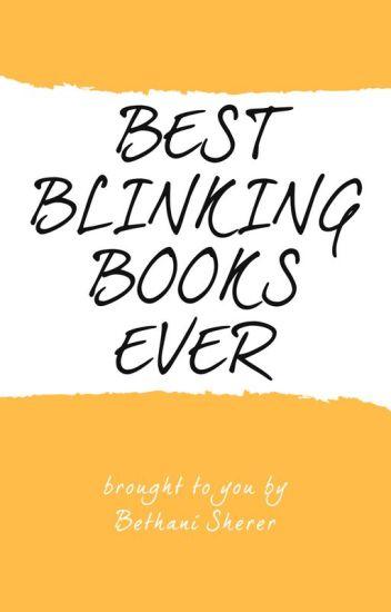 Best Blinking Books Ever