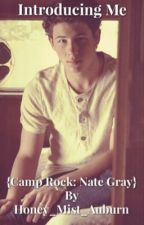 Introducing Me {Camp Rock: Nate Gray} by honey_mist_auburn