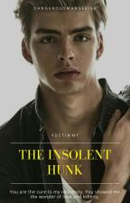 The Insolent Hunk (Dangerous Man Series) (BoyxBoy) by YusTimmy