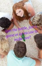 Spin the bottle, just a game or an excuse to make love? by the_mysterious__girl