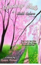 SEPASANG MATA DI BALIK SAKURA (Complete) by Khudaifa21