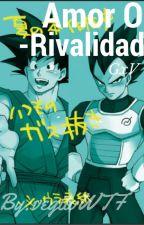 Amor o rivalidad (GxV) by vegitoWTF