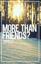 More than friends? - Frimemo y tu by RupertoFtFrimemo