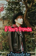 10 Years Promise ( kumcer ) by Arandere