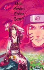 Yuko, Naruto's Civilian Sister? (New Version) by chisa97