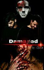 """DAMAGED (Ziam) """"En Edición"""" by Chrisfeer777"""