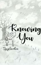 Knowing You by aylabV