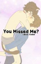You Missed Me? (Larry Stylinson Mini Fanfiction) by Blind_Folded