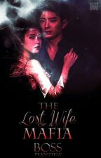The Lost Wife of a Mafia Boss by PeanutFly