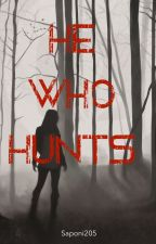 He Who Hunts by saponi205
