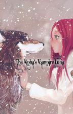 The Alpha's Vampire Luna by YokaiiLey