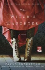 The Witch's Daughter (Excerpt) by PaulaBrackston