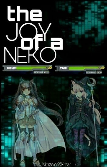 The Joy of a Neko (A SAO Fan Fic) 《ONGOING ON HOLD》