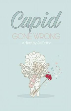 Cupid Gone Wrong (To be published under VRJ) by aril_daine