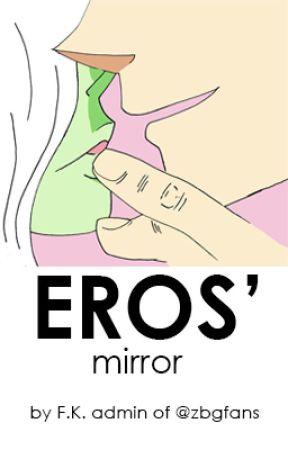 Eros' Mirror by zbgfans